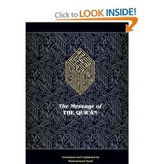 The Message of the Qur'an: The full account of the revealed Arabic text - translator   Muhammad Asad