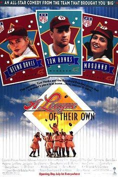 """A League of Their Own - """"there's no crying in BASEBALL!"""""""