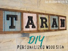 Personlized Wood Sign made with scrapbook paper!
