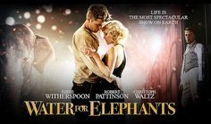 books, reese witherspoon, robert pattinson, water for elephants, films