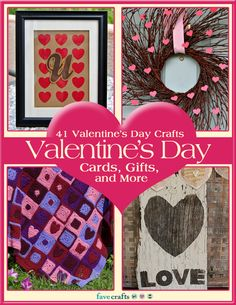 41 Valentine's Day Crafts: Valentine's Day Cards, Gifts, and More free eBook