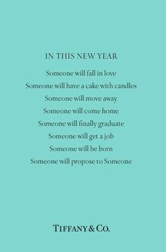 I hope all of this happens, some already has , Tiffany Quote ;)