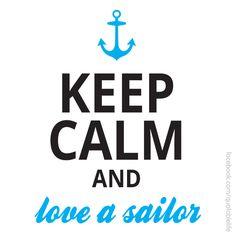 Keep Calm Love a Sailor