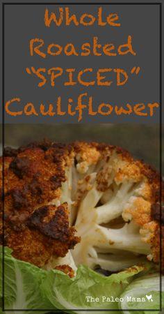 Whole Roasted Spiced Cauliflower |
