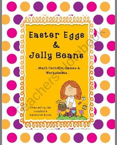 Easter Eggs & Jelly Beans ...Math Centers, Games & Worksheets from TheTeachersResourceRoom on TeachersNotebook.com (42 pages)  - Celebrate Easter or Spring with Easter Eggs & Jelly Beans! This is a 42-page packet with over 15 math centers, games & worksheets that meet Common Core Standards. Fun & Colorful!  Be sure to check out the preview!!