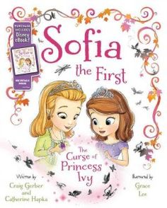 JJ FAVORITE CHARACTERS SOFIA. When Amber discovers the secret of Sofia's amulet, she tries to summon Princess Rapunzel, but instead Princess Ivy, a once-exiled princess, shows up determined to take over Enchancia and turn the whole kingdom black and white. Sofia and Amber must work together to save their family and their kingdom!