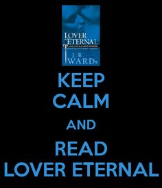 Black Dagger Brotherhood - Lover Eternal (Black Dagger Brotherhood #2) by J.R. Ward