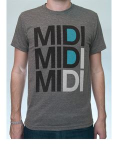 MIDI MIDI MIDI T-Shirt. $23
