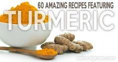 60 Delicious Recipes Featuring Turmeric