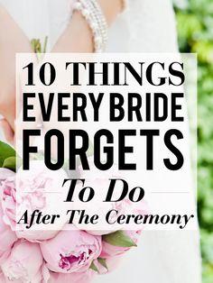 wedding ceremonies, after wedding ceremony ideas, futur, dream, 10 thing, brides, big, advic, bride forget