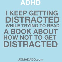 ADHD attention deficit disorder fun by Jomadado.com