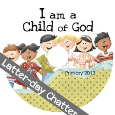 Latter-Day Chatter: Primary 2013: Odds and Ends - Binder Spine Cover, CD Cover & CD Envelope