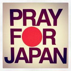 pray for japan!!