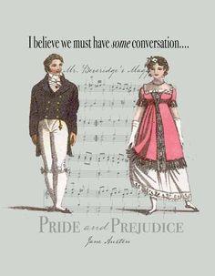 A very little will suffice. Jane Austen's Pride and Prejudice