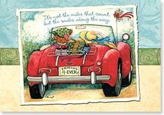 It's not the miles that count, but the smiles along the way.  Friends 4 Ever - artwork by Susan Winget - card by Leanin Tree