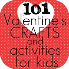 Valentine Activites and Crafts for KIDS! Cute ideas