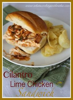 Cilantro Lime Chicken Sandwich!  A delicious and easy Crockpot meal by whatscookingwithruthie.com #recipes #chicken