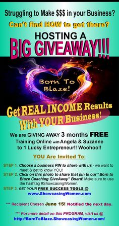 ***Lucky Recipient will be announced on June 16th!  Woohoo!!! :)  Share your Business Pin on our BORN TO BLAZE COACHING GIVEAWAY Board - NOW!!! (Follow Pin Instructions...) http://pinterest.com/showcasingwomen/born-to-blaze-coaching-giveaway/
