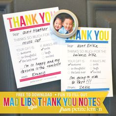 Petite Lemon Presents: Mad Libs Style Thank You Notes --> Perfect for bday thank you notes! Brilliant!