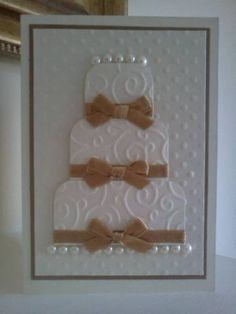 Embossed Wedding Cake Card by Sarah B - Splitcoaststampers