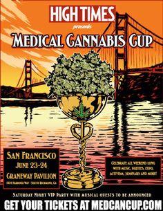 HIGH TIMES Medical Cannabis Cup San Francisco - 6/23-24