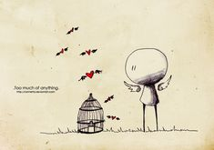 .Too much of anything. by `Nonnetta on deviantART
