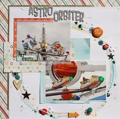 Astro Orbiter - Scrapbook.com- a fun way to document your Disney trip! Made with That's My Boy collection by Echo Park