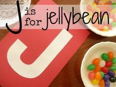J is for Jellybean... letter of the week