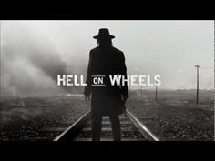 HELL ON WHEELS - Title Sequence