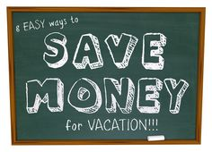 How to Save Money for Vacation - some great ideas.