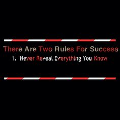 There are 2 Rules for Success