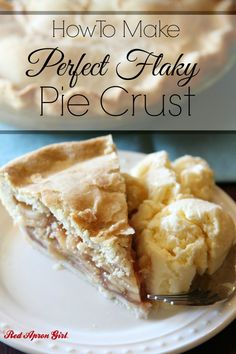 How to Make Perfect Flaky Pie Crust. A friend said after this tutorial she finally was able to make a successful pie for the first time!