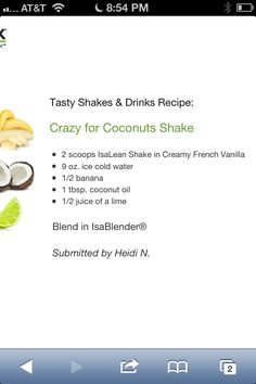 Healthy Coconut Isagenix Smoothie - This one sounds yummy! Put a lime in my cococnut!! :)