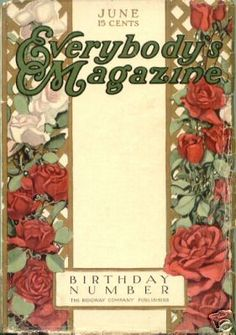 June 1911 Everbody's Magazine cover showing roses of that year.