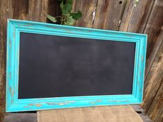Reclaimed Upcycled Turquoise Framed Chalkboard - Shabby Chic Farmhouse Prairie Chic Home Decor