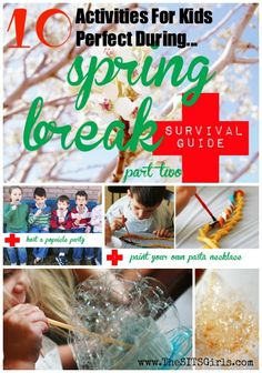 10 Activities for Kids to Help You Survive Spring Break from TheSITSGirls.com