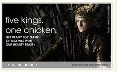 front page promo off epicurious, about GoT themed meals.  fantastic marketing - clever, funny, perfect juxtaposition of copy and photo. totally got me to click through.