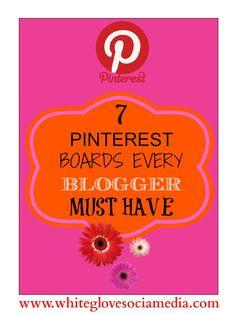 #pinterest social media marketing tips 7 Pinterest Boards Every Blogger Needs. #socialmedia #socialmediatips #marketing #marketingtips