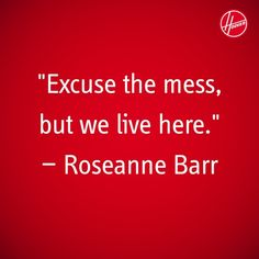 roseannebarr clean, clean quot, basic live, clean thought, cleaning quotes