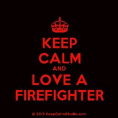 firefighter wife quotes | Firefighters Wife / .Love A Firefighter firefighting quotes, firefighter wife quotes, firefighter quotes, firefighters quotes, people