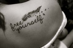 free yourself tattoo http://bit.ly/J3tIsI