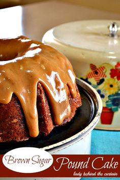 Lady Behind The Curtain - Brown Sugar Pound Cake