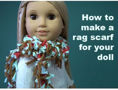 Great site on how to use scraps to make a rag scarf for an AG doll!