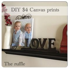 DIY Canvas Prints for only $4-will look great in your home, or makes a great gift!