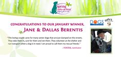 Congratulations to Jane & Dallas Berentis, our February Spring Into Action winners! Now is your chance to recognize the Pet Rescue Hero in your life, enter March's contest here: http://on.fb.me/1f8azFk