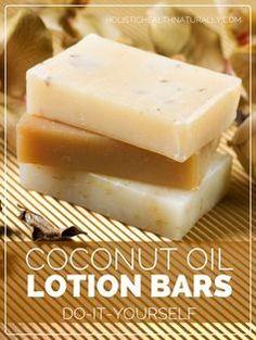 Coconut Oil Lotion Bars | holistichealthnaturally.com