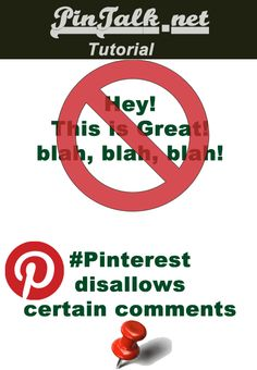 Pinterest comment not allowed?   I was pinning on a client's Pinterest account and saw this message