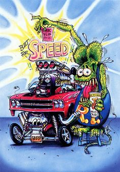 Rat Fink Ed Big Daddy Roth - Built for Speed