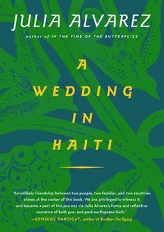 A Wedding in Haiti (by Julia Alvarez)