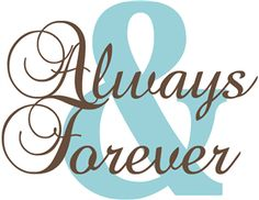 Silhouette Online Store - View Design #11822: 'always  forever' word phrase